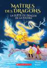 Maîtres des dragons : N° 7 - La quête du dragon de la Foudre