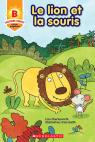 Toujours parfait : Le lion et la souris (B)