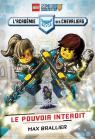 LEGO Nexo Knights : L'académie des chevaliers : N° 1 - Le pouvoir interdit