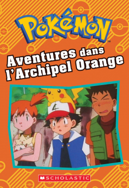 Pokémon : Aventures dans l'Archipel Orange