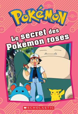 Pokémon : Le secret des Pokémon roses
