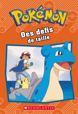Pokémon : Des défis de taille