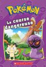 Pokémon : La course dangereuse