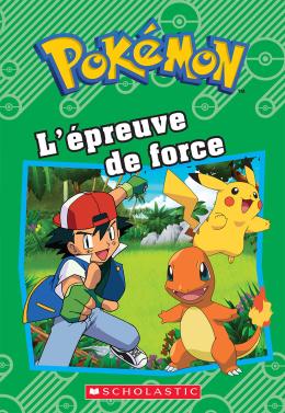 Pokémon : L'épreuve de force