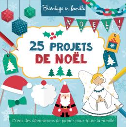 25 projets de Noël