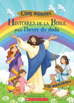 Cinq minutes : Histoires de la Bible pour l'heure du dodo