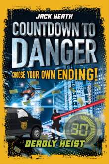 Countdown to Danger: Deadly Heist