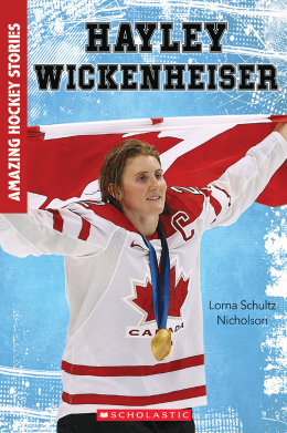 Amazing Hockey Stories: Hayley Wickenheiser