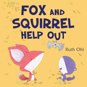 Fox and Squirrel Help Out