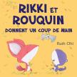 Rikki et Rouquin donnent un coup de main