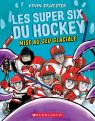 Les super six du hockey 1 : Mise au jeu glaciale