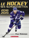 Le hockey : ses supervedettes 2018-2019