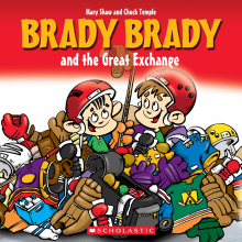 Brady Brady and the Great Exchange