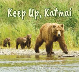 Keep Up, Katmai