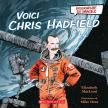 Biographie en images : Voici Chris Hadfield