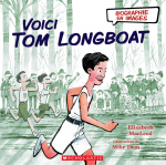 Biographie en images : Voici Tom Longboat