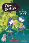Olive et Béatrix : N° 2 - Le tas de glu qui pue