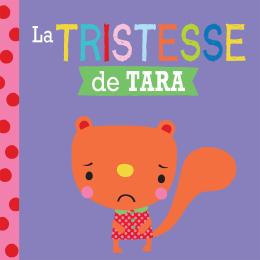 Entre amis : Les émotions : La tristesse de Tara