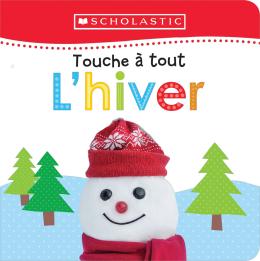 Apprendre avec Scholastic : Touche à tout : L'hiver