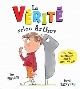 La vérité selon Arthur