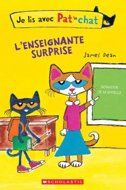 Je lis avec Pat le chat : L'enseignante surprise