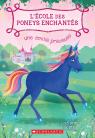 L' école des poneys enchantés : N° 3 - Une amitié précieuse