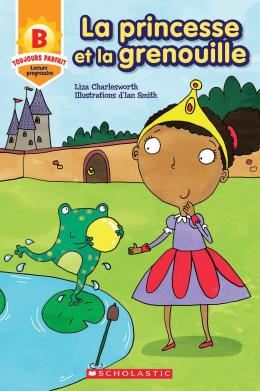 Toujours parfait : La princesse et la grenouille (B)