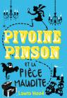 Pivoine Pinson et la pièce maudite
