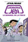 Star Wars : l'académie Jedi : N° 5 - Le sommeil de la Force