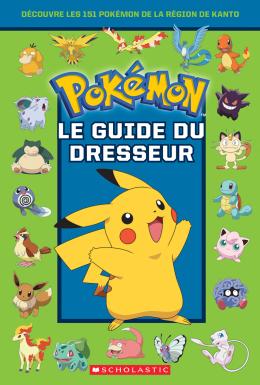 Pokémon : Le guide du Dresseur