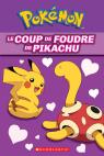 Pokémon : Le coup de foudre de Pikachu