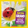 National Geographic Kids : Mon grand livre de petites bestioles