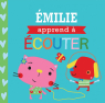Entre amis : Les bonnes manières : Émilie apprend à écouter