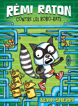 Rémi Raton contre les robo-rats