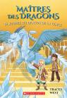 Maîtres des dragons : N° 9 - Le souffle du dragon de la Glace