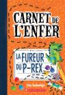 Carnet de l'enfer : N° 5 - La fureur du P-Rex