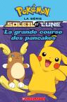 Pokémon : La série Soleil et Lune : N° 3 - La grande course des pancakes