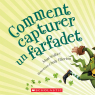 Comment capturer un farfadet