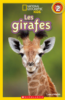 National Geographic Kids : Les girafes (niveau 2)