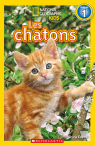 National Geographic Kids : Les chatons (niveau 1)