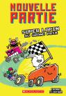 Nouvelle partie : N° 3 - Super Lapin au Grand Prix