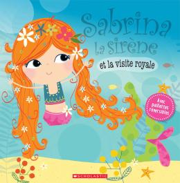 Sabrina la sirène et la visite royale