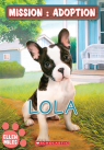 Mission : adoption : Lola