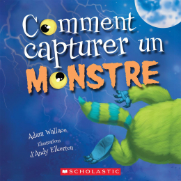 Comment capturer un monstre