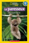 National Geographic Kids : Le paresseux dans la forêt tropicale (niveau 1)