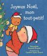 Joyeux Noël, mon tout-petit!