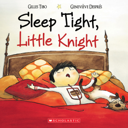 Sleep Tight, Little Knight