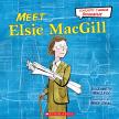Scholastic Canada Biography: Meet Elsie MacGill