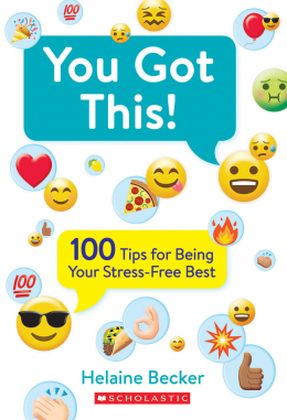 You Got This!: 100 Tips for Being Your Stress-Free Best