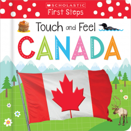 Touch and Feel Canada (Scholastic Early Learners)